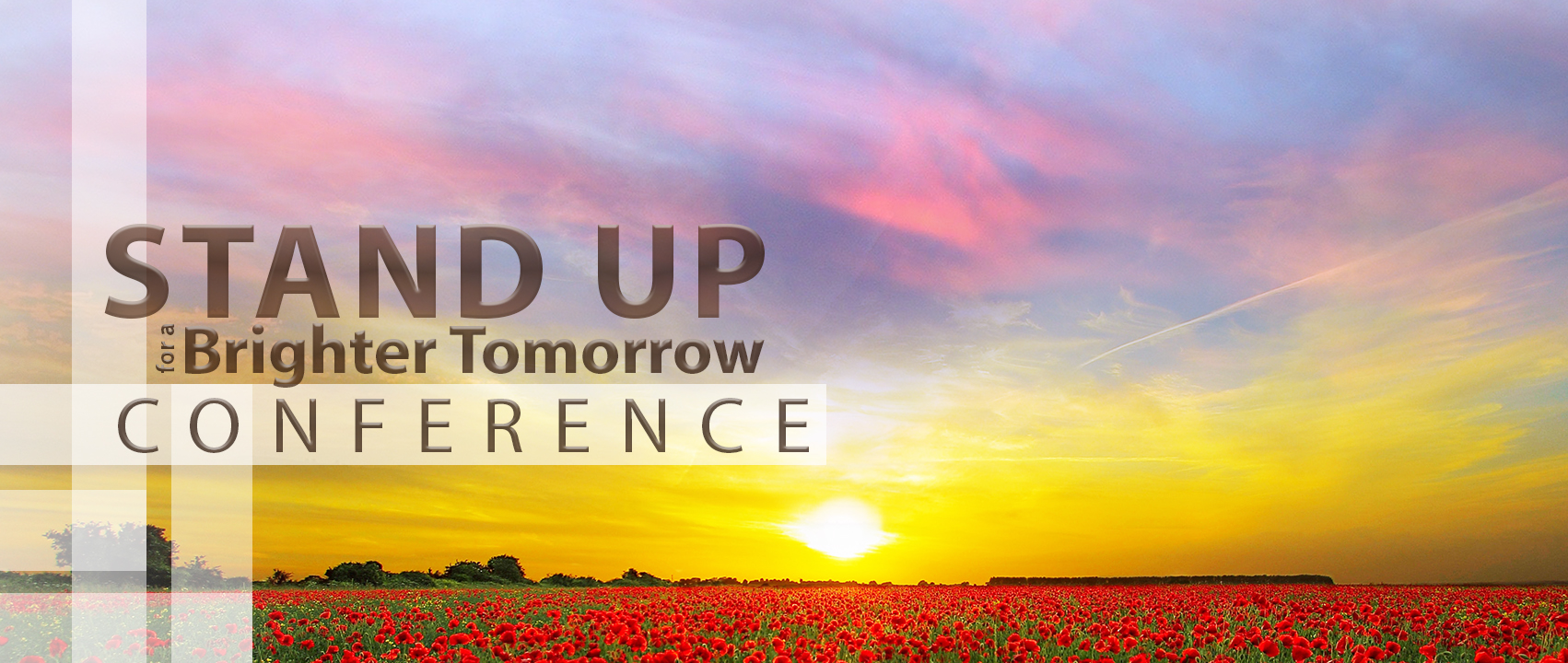 21st Annual Stand Up for a Brighter Tomorrow Conference